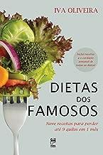 Dietas dos famosos: Nove receitas para perder até 9 quilos em 1 mês (Portuguese Edition)