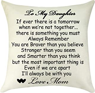 Best Daughter Gifts from Mom Throw Pillow Cover Cushion Case To Daughter Encouraged Gift Inspirational Gift Graduation Bir...
