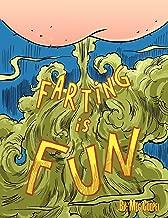 Farting is Fun
