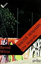 Walter Benjamin una Biografia