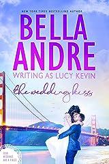 The Wedding Kiss (Four Weddings and a Fiasco 5) Kindle Edition