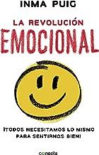La revolución emocional: ¡Todos necesitamos lo mismo para sentirnos bien! (CONECTA)