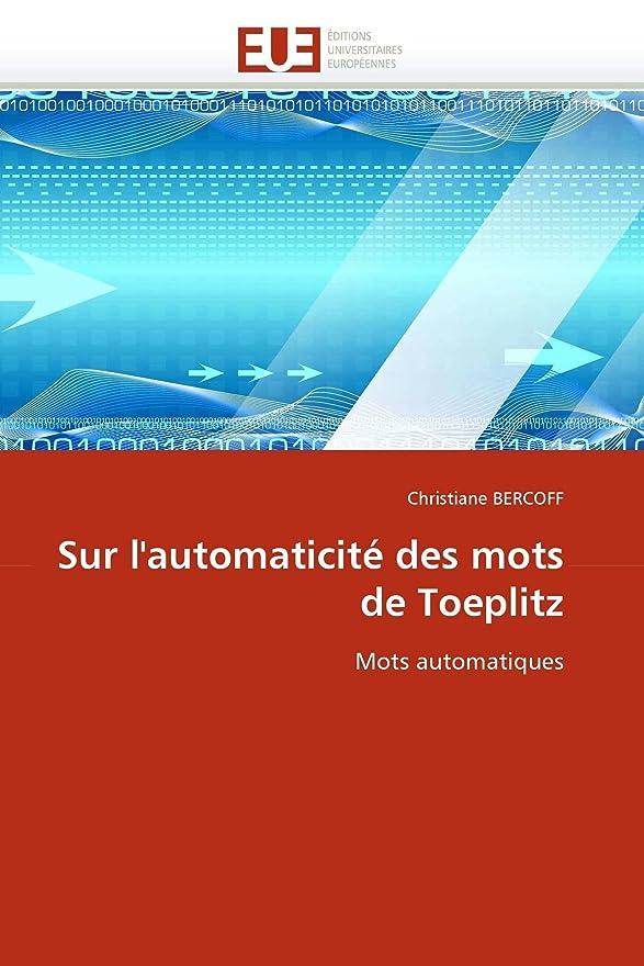 愛情深い同化する不愉快にSur l''automaticité Des Mots de Toeplitz (Omn.Univ.Europ.)