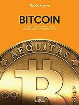 Bitcoin: Todo lo que necesitas saber sobre la nueva moneda virtual (Spanish Edition)