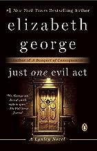 Just One Evil Act: A Lynley Novel (Inspector Lynley Book 18)