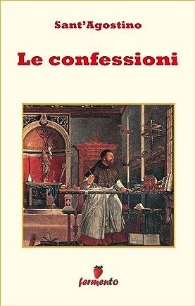 Le Confessioni - testo in italiano (Emozioni senza tempo Vol. 110)
