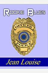 Rookie Blues: A Prequel (Boys in Blue) Kindle Edition