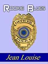 Rookie Blues: A Prequel (Boys in Blue Book 0)
