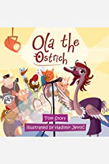 Ola the Ostrich Kindle Edition