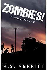 Zombies!: Book 7: Still Standing Kindle Edition