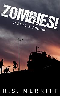 Zombies!: Book 7: Still Standing (English Edition)