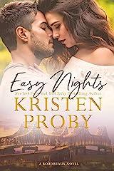 Easy Nights: A Boudreaux Novel Kindle Edition