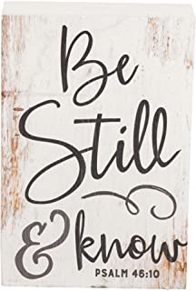 P. Graham Dunn Be Still and Know That I Am God White 4 x 5 Inch Solid Pine Wood Barnhouse Block Sign