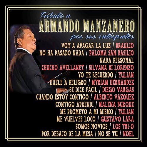 Tributo a Armando Manzanero por Sus Interpretes