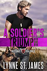 A Soldier's Triumph: An Eagle Security & Protection Agency Novel (Beyond Valor Book 3) Kindle Edition