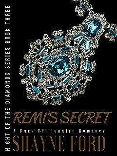 REMI'S SECRET: A Dark Billionaire Romance (NIGHT OF THE DIAMONDS SERIES Book 3)