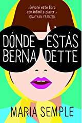 Dónde estás, Bernadette (Spanish Edition) Kindle Edition