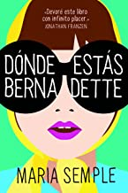 Dónde estás, Bernadette (Spanish Edition)