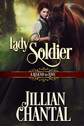 Lady Soldier (A Legend to Love Book 3)