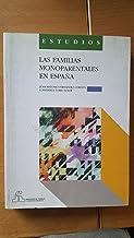 FAMILIAS MONOPARENTALES EN ESPAÑA,LAS