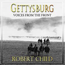 Gettysburg: Voices from the Front