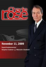 Charlie Rose - 'Superfreakonomics'   / Malcolm Gladwell(November 11, 2009)