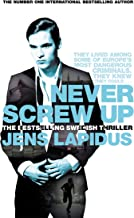 Never Screw Up: The Stockholm Noir Trilogy 2