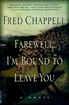 Farewell, I'm Bound to Leave You: Stories (The Kirkman Family Cycle Book 3)