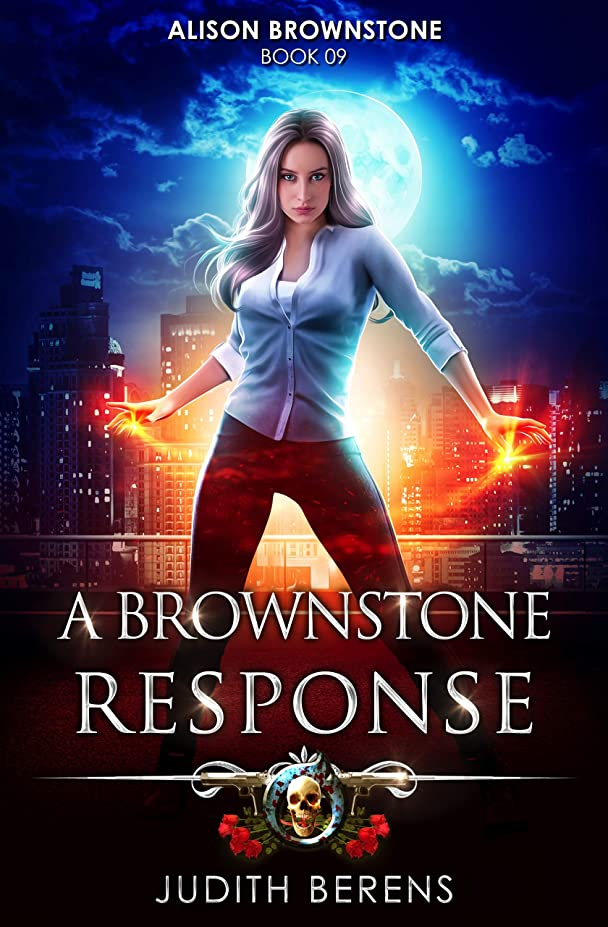 魅了する間接的ハンバーガーA Brownstone Response: An Urban Fantasy Action Adventure (Alison Brownstone Book 9) (English Edition)