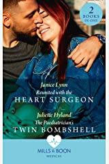 Reunited With The Heart Surgeon / The Paediatrician's Twin Bombshell: Reunited with the Heart Surgeon / The Paediatrician's Twin Bombshell (Mills & Boon Medical) Kindle Edition