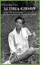 Althea Gibson - Gegen alle Widerstände. Die Geschichte einer vergessenen Heldin (German Edition)