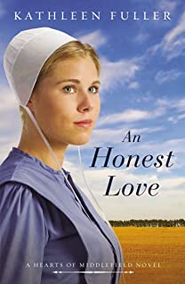 An Honest Love (A Hearts of Middlefield Book 2)