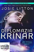 Diplomazia Krinar: Una novella dell'universo Krinar