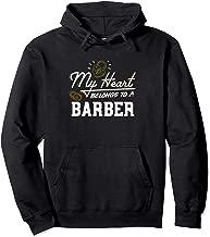 My Heart Belongs to a Barber Gift Pullover Hoodie