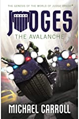 JUDGES: The Avalanche Kindle Edition