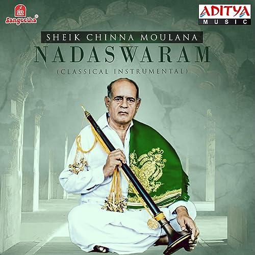sheik chinna moulana nadaswaram mp3 download