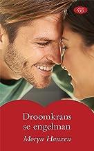Droomkrans se engelman (Afrikaans Edition)