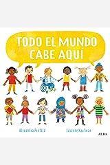 Todo el mundo cabe aquí (Infantil Ilustrado) (Spanish Edition) Kindle Edition
