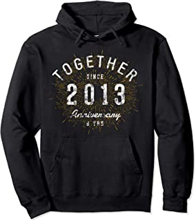 6th Anniversary Hoodie Together Since 2013 Shirt