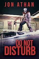 Do Not Disturb Kindle Edition