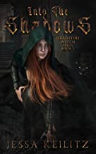 Into the Shadows: Draoitiri Witch Series Book 1 (Draotiri Witch Series) (English Edition)