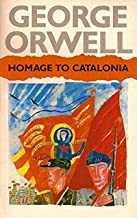 Homage to Catalonia (1938) illustrated : Kindle Edition (English Edition)