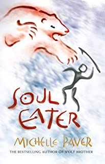 Chronicles of Ancient Darkness: Soul Eater: Book 3 from the bestselling author of Wolf Brother
