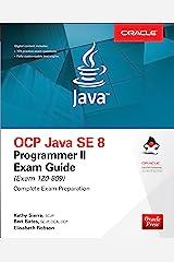 OCP Java SE 8 Programmer II Exam Guide (Exam 1Z0-809) Kindle Edition