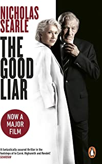 The Good Liar: Now a Major Film Starring Helen Mirren and Ian McKellen (English Edition)