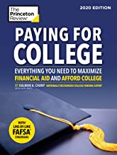 Paying for College, 2020 Edition: Everything You Need to Maximize Financial Aid and Afford College (College Admissions Guides)