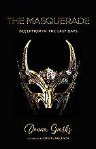 The Masquerade: Deception In The Last Days