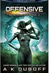 Offensive (Mindspace Book 3): A Cadicle Space Opera Kindle Edition