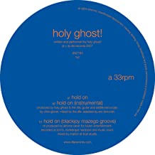holy ghost hold on