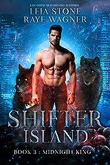 Midnight King (Shifter Island Book 3) Kindle Edition
